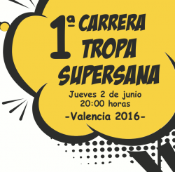 I Carrera Tropa Supersana