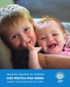 Guía práctica para padres desde el nacimiento hasta los 3 años