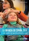 La infancia en España 2014. El valor social de los niños