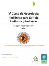 V Curso de Neurología Pediátrica para residentes de Pediatría y Pediatras